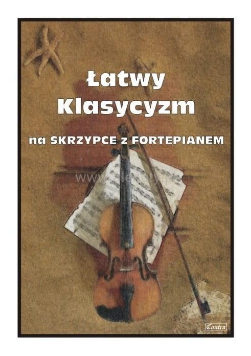 Łatwy klasycyzm - nuty na skrzypce z fortepianem