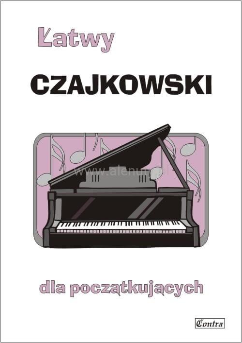 Łatwy Czajkowski- nuty na fortepian lub keyboard dla początkujących