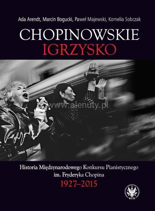 Książka Chopinowskie igrzysko jako prezent dla nauczyciela muzyki