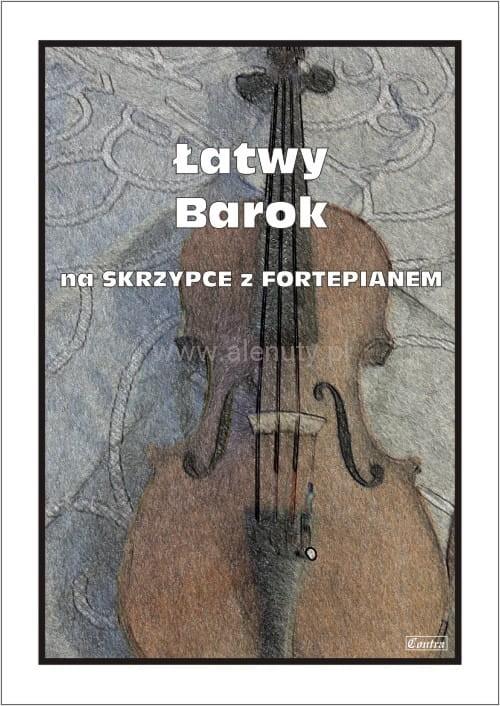 Łatwy barok - nuty na skrzypce z fortepianem