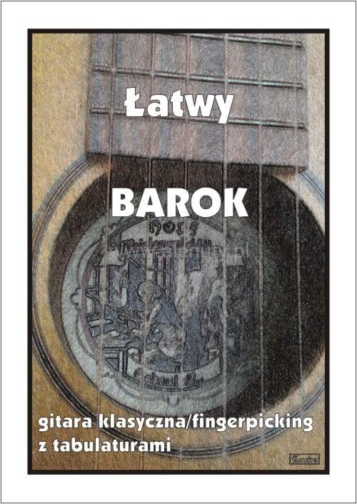 Łatwy barok - nuty na gitarę klasyczną (fingerpicking) z tabulaturami