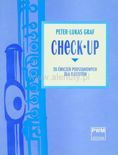 Peter-Lukas Graf: Check-up - 20 ćwiczeń podstawowych dla flecistów