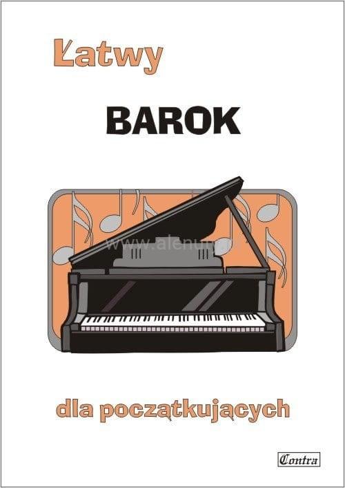 Łatwy barok - nuty na fortepian lub keyboard dla początkujących