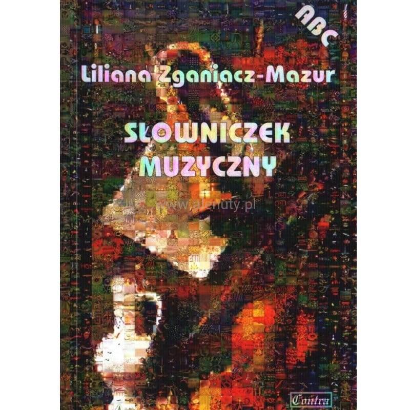 Znalezione obrazy dla zapytania Liliana Zganiacz-Mazur Słowniczek muzyczny