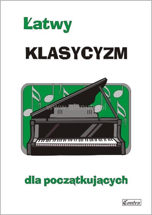 Łatwy klasycyzm - nuty na fortepian lub keyboard dla początkujących