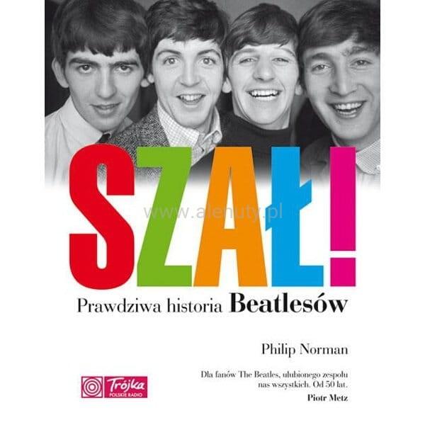 The Beatles Polska: Premiera książki Philipa Normana Szał! Prawdziwa historia Beatlesów.
