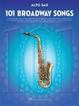 101 Broadway Songs: Alto Sax - nuty na saksofon altowy
