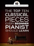 The Top Ten Classical Piano Pieces Every Beginner Should Learn - nuty na fortepian