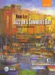 Nikki Iles - Jazz On A Summer's Day - 9 Pieces For Jazz Piano - nuty na fortepian (+ płyta CD)