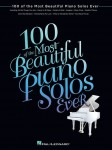 100 Of The Most Beautiful Piano Solos Ever - nuty na fortepian
