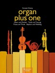 Organ plus one - Praise and Thanks / Baptism and Wedding - nuty na organy plus instrument C, F, B, Es (klucz wiolinowy) - Carsten Klomp