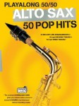 Playalong 50/50: Alto Sax - 50 Pop Hits - nuty na saksofon altowy (+ audio online)
