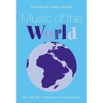 The Novello Youth Chorals: Music Of The World (SSA) - nuty na chór z fortepianem