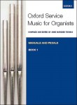 Oxford Service Music for Organ: Manuals and Pedals Book 1 - nuty na organy