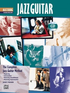 Complete Jazz Guitar Method: Mastering Jazz Guitar - Chord / Melody- Jody Fisher - szkoła jazzu na gitarę (+ płyta CD)