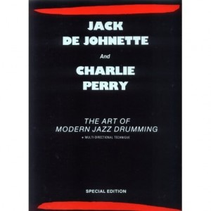 Jack de Johnette and Charlie Perry - The Art of Modern Jazz Drumming - szkoła gry na perkusji