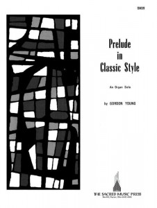 Gordon Young: Prelude In Classic Style - nuty na organy