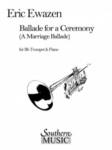 Eric Ewazen: Ballade for a Ceremony (A Marriage Ballade) for Trumpet and Piano - nuty na trąbkę i fortepian