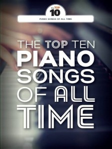 The Top Ten Piano Songs Of All Time - nuty na fortepian, melodia, akordy gitarowe, tekst