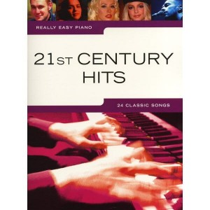 Really Easy Piano: 21st Century Hits - łatwe utwory na fortepian