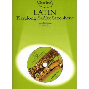 Guest Spot: Latin Playalong For Alto Saxophone - nuty na saksofon altowy (+ płyta CD)