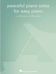 Peaceful Piano Solos for Easy Piano: A Collection Of 30 Pieces - nuty na fortepian w łatwym układzie