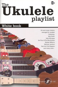 The Ukulele Playlist: White Book - śpiewnik na ukulele