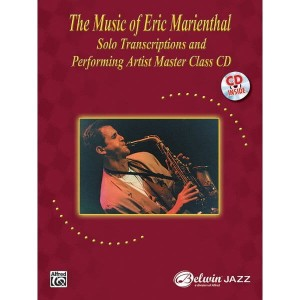 The Music of Eric Marienthal - nuty na saksofon (+ płyta CD)