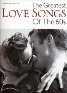 The Greatest Love Songs Of The 60s - nuty na fortepian, melodia, teksty, akordy gitarowe