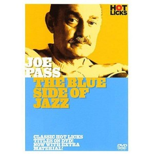 Hot Licks - Joe Pass - The Blue Side of Jazz