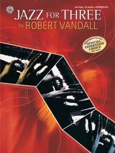 Robert Vandall: Jazz For Three - 1 Piano, 6 Hands - nuty na fortepian na sześć rąk
