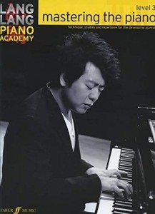 Lang Lang Piano Academy: Mastering The Piano - poziom 3 - szkoła gry na fortepianie