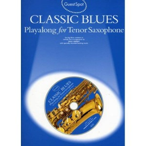 Guest Spot: Classic Blues - Playalong For Tenor Saxophone - nuty na saksofon (+ płyta CD)