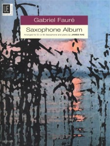 Gabriel Faure: Saxophone Album for alto or tenor saxophone and piano - nuty na saksofon i fortepian