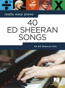 Really Easy Piano: 40 Ed Sheeran Songs - 40 piosenek - łatwe nuty na fortepian