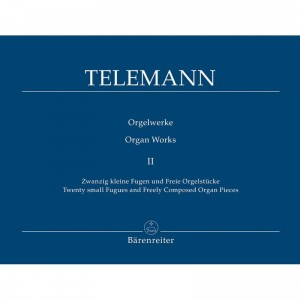 Telemann: Organ Works Volume 2 - Twenty small Fugues and Freely Composed Organ Pieces - nuty na organy