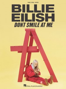 Billie Eilish: Don't Smile At Me - melodia, nuty na fortepian, akordy gitarowe i słowa