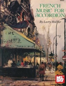 French Music For Accordion Volume 1 - Larry Hallar - nuty na akordeon