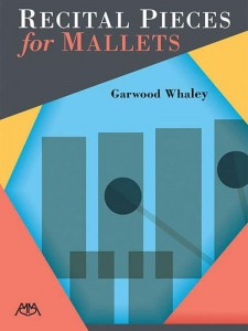 Garwood Whaley: Recital Pieces for Mallets - nuty na instrumenty perkusyjne