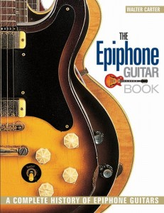 The Epiphone Guitar Book - A Complete History of Epiphone Guitars - Walter Carter - kompendium o gitarach elektrycznych Epiphone - księgarnia muzyczna Alenuty.pl