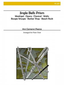 Ann Cameron Pearce: Jingle Bells Prism for Flute Choir - nuty na kwinet fletowy