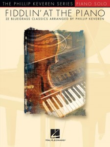 The Phillip Keveren Series: Piano Solo - Fiddlin' At The Piano - 22 Bluegrass Classics - nuty na fortepian