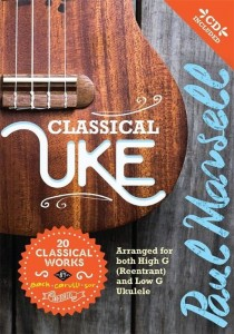 Classical Uke - 20 classical works by Bach, Carulli, Sor and others - Paul Mansell (+ płyta CD) - nuty na ukulele