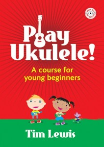 Play Ukulele! A course for young beginners - Tim Lewis (+ płyta CD) - szkoła gry na ukulele dla początkujących - księgarnia muzyczna Alenuty.pl