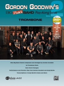 Gordon Goodwin's Big Phat Band Play-Along Series Volume 2: Trombone (+ płyta DVD) - nuty na puzon