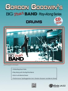 Gordon Goodwin's Big Phat Band Play-Along Series Volume 1: Drums (+ płyta CD) - nuty na perkusję
