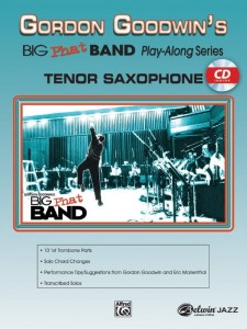 Gordon Goodwin's Big Phat Band Play-Along Series Volume 1: Tenor Saxophone (+ płyta CD) - nuty na saksofon tenorowy