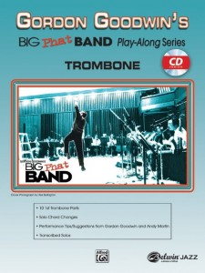 Gordon Goodwin's Big Phat Band Play-Along Series Volume 1: Trombone (+ płyta CD) - nuty na puzon