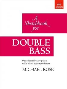 A Sketchbook for Double Bass - Michael Rose - nuty na kontrabas i fortepian