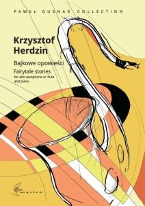 Krzysztof Herdzin - Bajkowe opowieści na <a href='/artykul/saksofon-837.html' img_src='/foto/image.php?width=120&image=art_837_1.jpg' class='withtooltip' >saksofon </a>altowy, flet